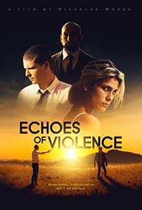 Echoes of Violence (2021) Film Online Subtitrat in Romana