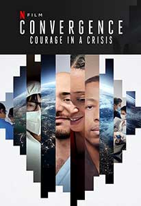 Convergence Courage in a Crisis (2021) Documentar Online Subtitrat
