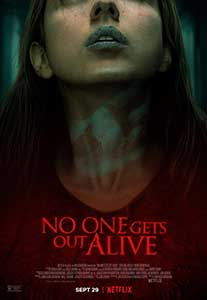 No One Gets Out Alive (2021) Online Subtitrat in Romana